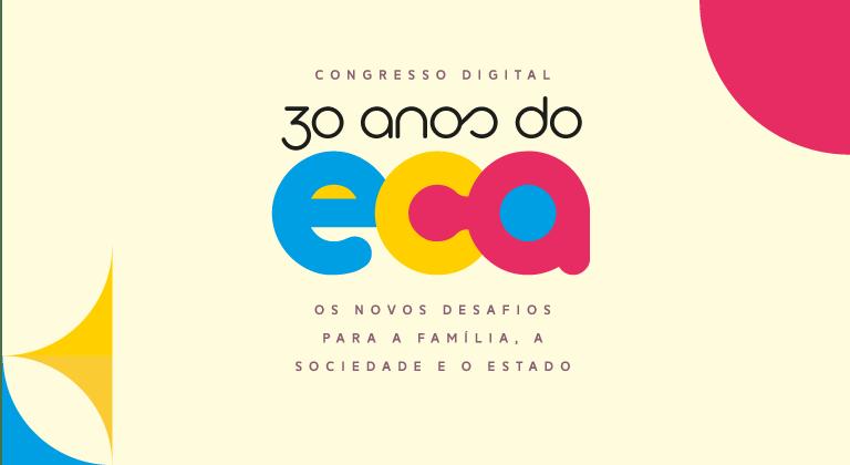ECA 30 anos: novos rumos para a proteção de crianças e jovens brasileiros