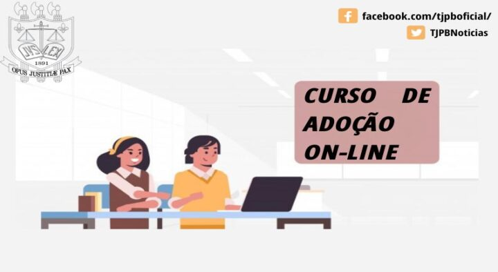 Curso de adoção on-line será realizado pela Coinju do TJPB em parceria com a Esma