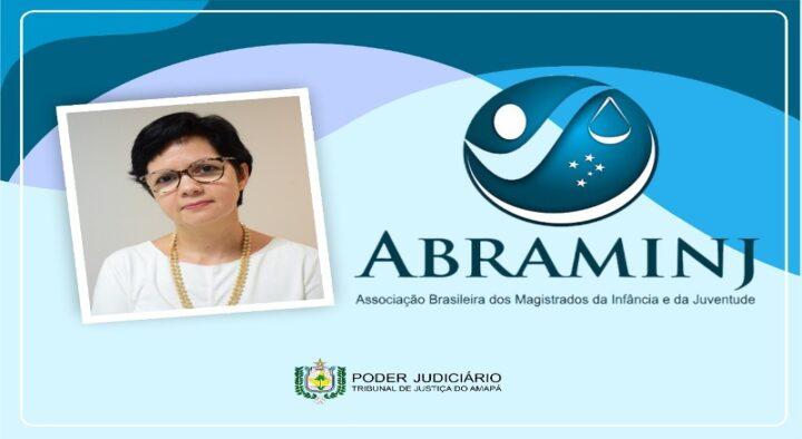 Juíza Larissa Noronha é nomeada coordenadora estadual da ABRAMINJ no Amapá