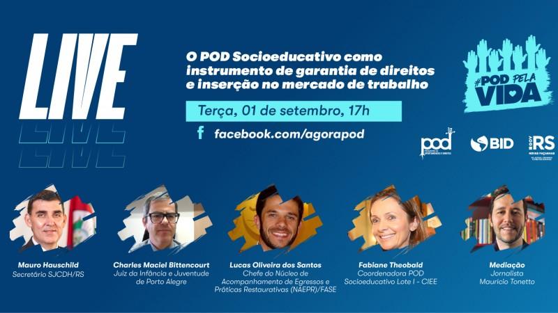 Live do #PODPelaVida debate o POD Socioeducativo como instrumento de garantia de direitos e inserção no mercado de trabalho