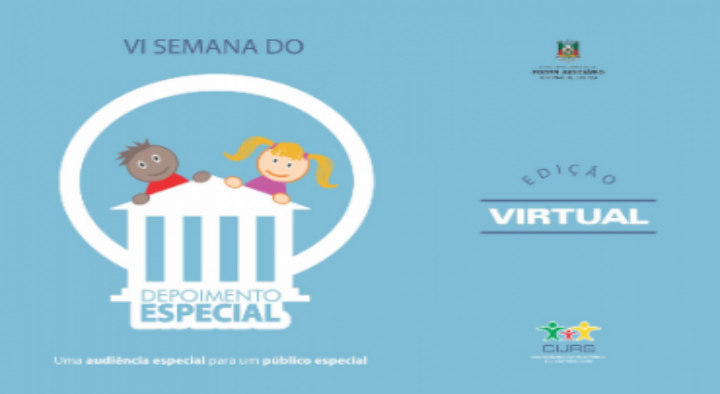 Evento on-line marcará Semana do Depoimento Especial