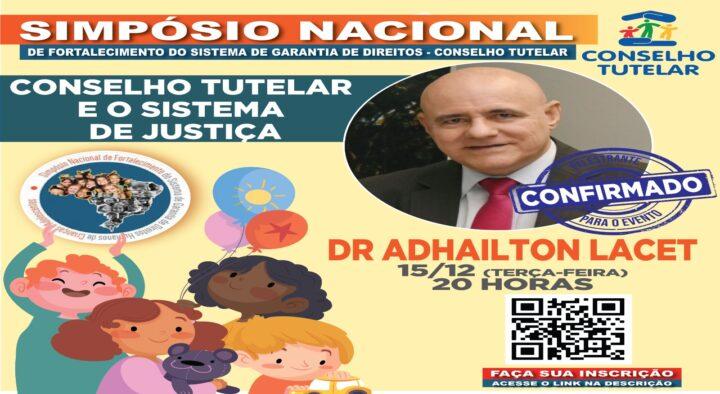 Gestor da Coinju-TJPB será palestrante em Simpósio Nacional voltado a discutir Conselhos Tutelares